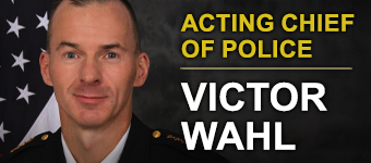 Acting Chief of Police Victor Wahl