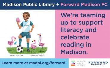 Madison Public Library and Forward Madison are teaming up to promote reading