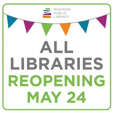All Libraries Reopening May 24